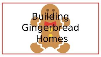STEM: Building Gingerbread Homes