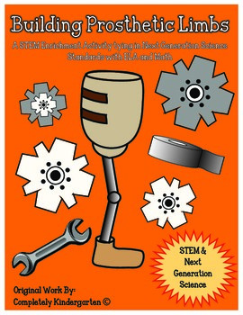 STEM: Building Prosthetic Limbs CCSS/NGSS