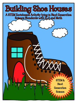 STEM: Building Shoe Houses CCSS/NGSS
