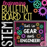 STEM Bulletin Board - Get in Gear and Engineer - NGSS Inspiration