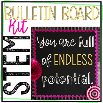 STEM Bulletin Board - You Are Full of Endless Potential - NGSS Inspiration