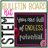 STEM Bulletin Board - You Are Full of Endless Potential -