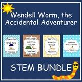 STEM Bundle- Wendell Worm, the Accidental Adventurer