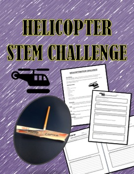 STEM CHALLENGE:  BUILD A HELICOPTER