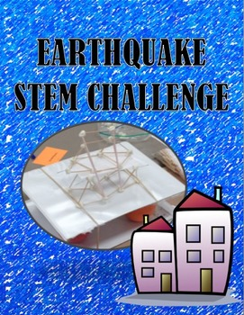 STEM CHALLENGE:  EARTHQUAKE PROOF BUILDING