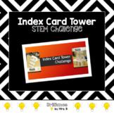STEM CHALLENGE: Index Card Tower Challenge!