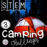 Camping STEM Challenges | Digital Distance Learning