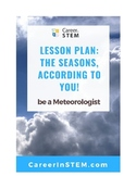 Seasons according to you, a Meteorologist!