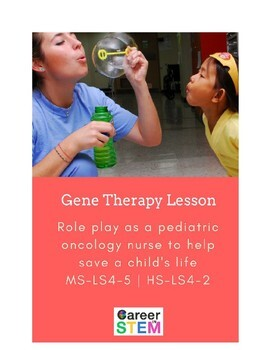Pediatric Oncology Nurse Lesson Plan: gene therapy