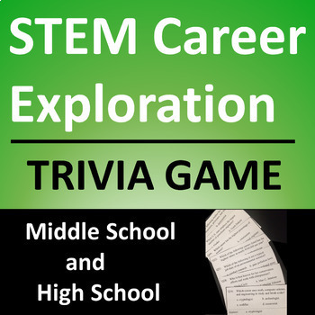 STEM Career Exploration Trivia Game for Middle or High School