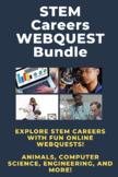STEM Career Exploration Webquests Bundle of 16 (distance l