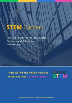 STEM Career Info Ebook: Top Free STEM Career Guidance & College Prep Resources