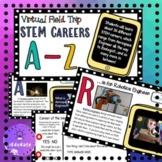 STEM Careers - Virtual Field Trip