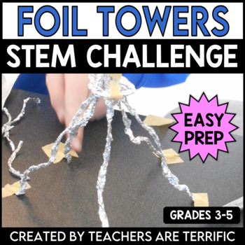 STEM Engineering Challenge A Design with Dozens Task ~ Foil Towers