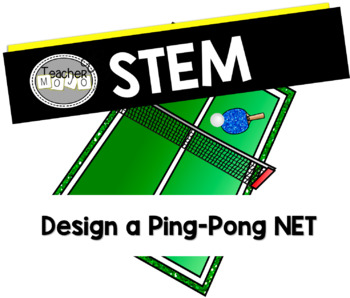 STEM Challenge: A Game of Ping Pong Bundle