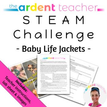 STEM Challenge: Baby Lifejackets