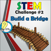 STEM Challenge #2 - Build A Bridge