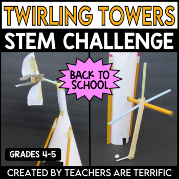 STEM Back to School Challenge Build a Twirling Tower