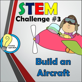 STEM Challenge #3 - Build an Aircraft