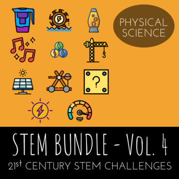 STEM Challenge Bundle Vol.4  - Includes 11 Physical Science STEM Activities