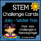STEM Challenge Cards - July & Water Fun
