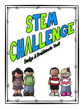 STEM Challenge: Design A Prehistoric Tool!