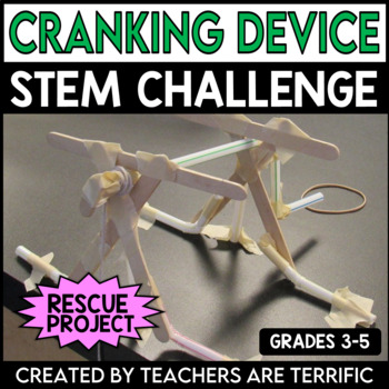 STEM Challenge Design a Cranking Device