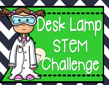 STEM Challenge: Design a Desk Lamp (Printables & DIY)