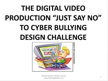"STEM Challenge:  Digital Video Production - ""Just Say No T"