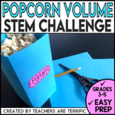 STEM Volume Challenge Exploring with Popcorn