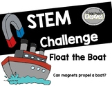 STEM Challenge: Float the Boat (Magnetism)