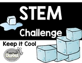 STEM Challenge Keep it Cool (Printables)