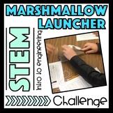 Marshmallow Launcher STEM Challenge