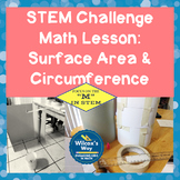 STEM Challenge Math Activity: Circumference and Area,Surface Area of Cylinder