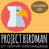 STEM Challenge - Project: Birdman - Design a Bird Beak for