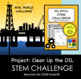 STEM Challenge - Project: Clean Up the Oil - Design an Oil Spill Clean Up