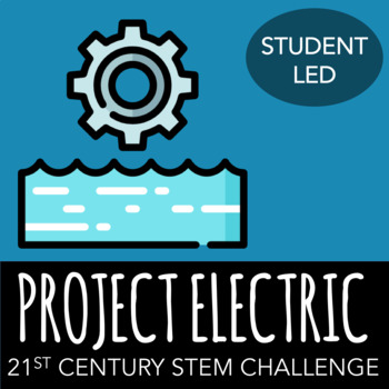 STEM Challenge - Project: Electric - Design a System to Harness Wave Energy