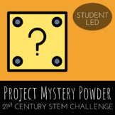 STEM Challenge - Project Mystery Powder - Use Reactions to Identify Substances
