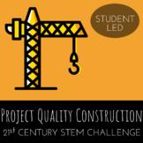STEM Challenge - Project Quality Construction - Build a Cantilever Crane