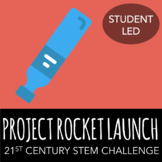 STEM Challenge - Project: Rocket Launch - Create Rocket Th