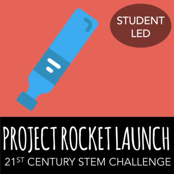 STEM Challenge - Project: Rocket Launch - Create Rocket Th