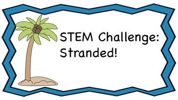 STEM Challenge- Stranded!