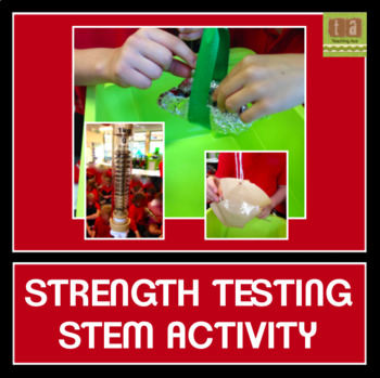 STEM Challenge - Strength Testing