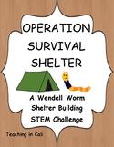 STEM Challenge- Survival Shelter