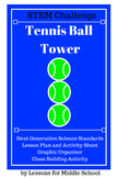 STEM Challenge - Tennis Ball Tower