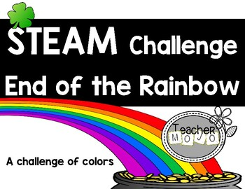 STEM Challenge The End of the Rainbow (St. Patrick's Day)