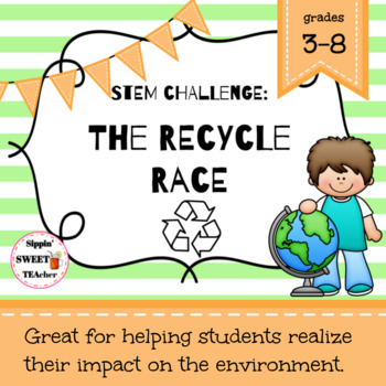 STEM Challenge:  The Recycle Race
