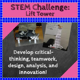 STEM Challenges: Lift Tower STEM Activity Science, Technology, Engineering, Math