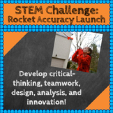 STEM Challenges: Rocket Accuracy Launch STEM Activity Science, Engineering, Math