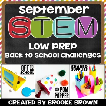 Back to School STEM Challenges (September)